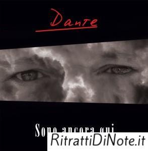DANTE_cover SONO ANCORA QUI (2)