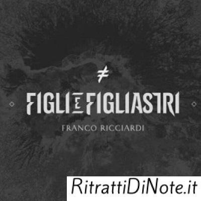 Franco Ricciardi_Figli e figliastri