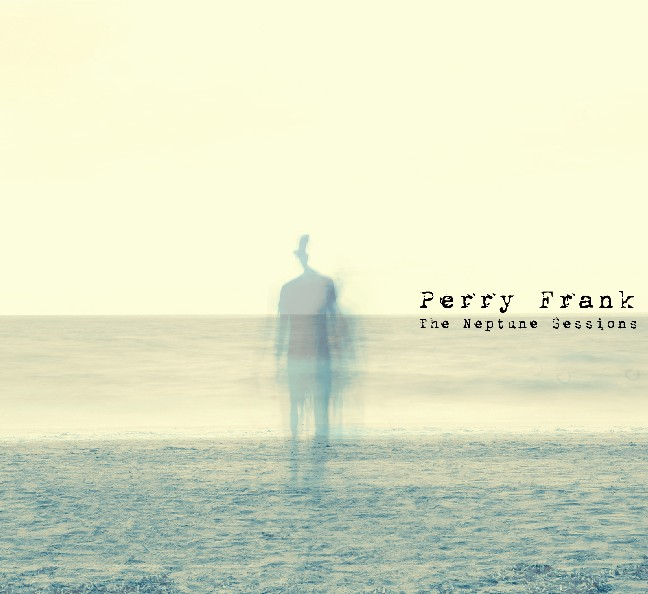 Perry Frank - The Neptune Sessions - Cover Artwork (2)