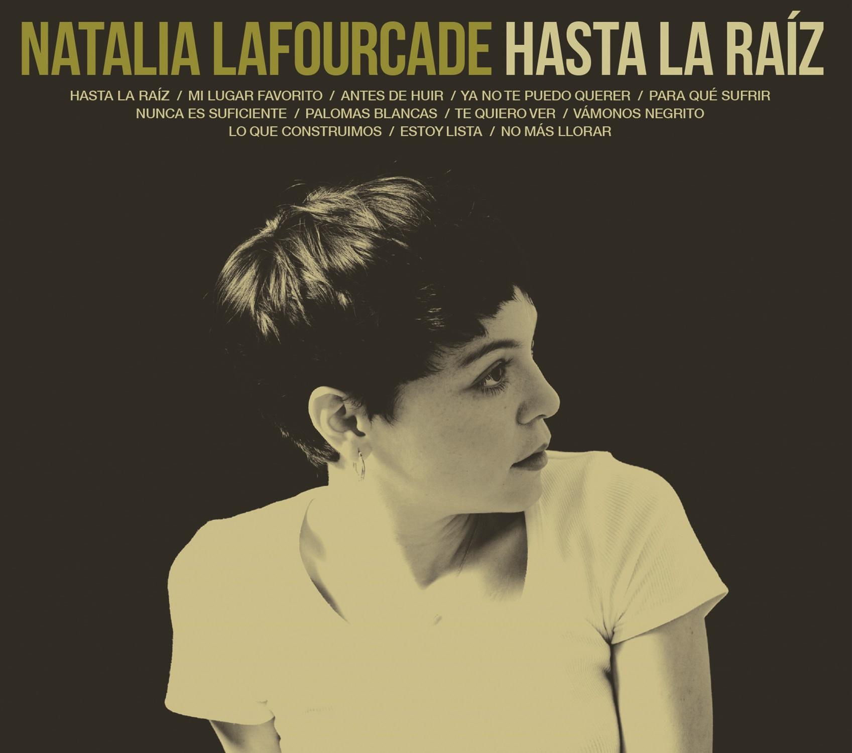 NATALIA LAFOURCADE_cover HASTA LA RAIZ