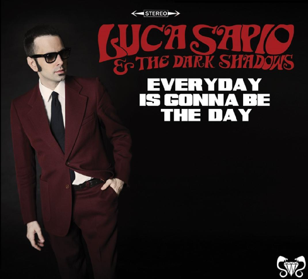 luca-sapio-the-dark-shadows-everyday-is-gonna-be-the-day