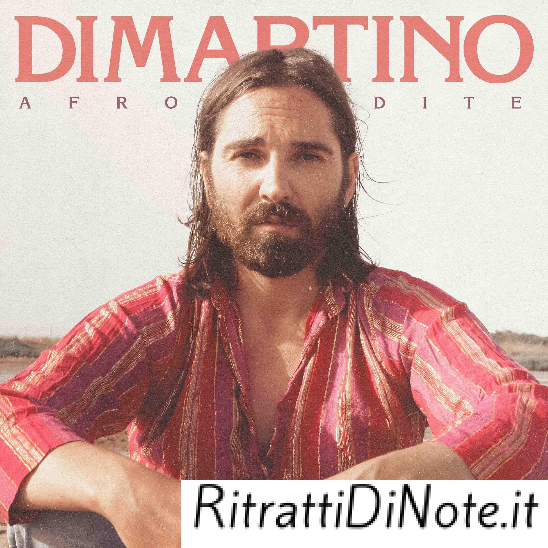 Dimartino - Afrodite